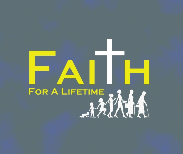 Faith for a Lifetime